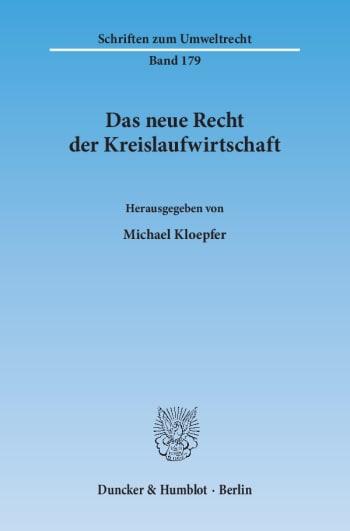 Cover: Das neue Recht der Kreislaufwirtschaft