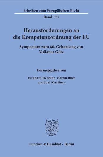 Cover: Herausforderungen an die Kompetenzordnung der EU