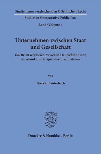 Cover: Unternehmen zwischen Staat und Gesellschaft