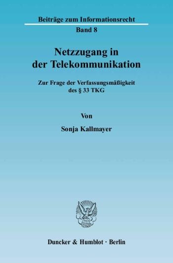 Cover: Netzzugang in der Telekommunikation