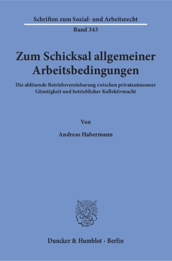 Cover: Zum Schicksal allgemeiner Arbeitsbedingungen