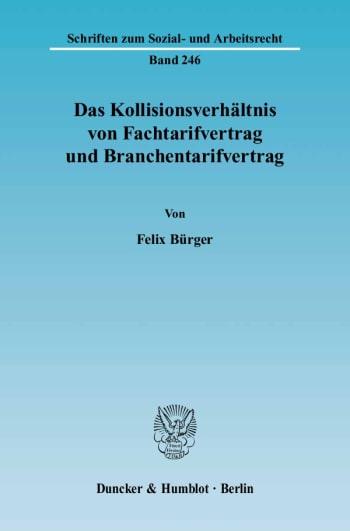 Cover: Das Kollisionsverhältnis von Fachtarifvertrag und Branchentarifvertrag