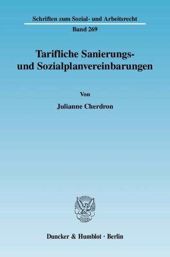 Cover: Tarifliche Sanierungs- und Sozialplanvereinbarungen