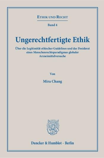 Cover: Ungerechtfertigte Ethik