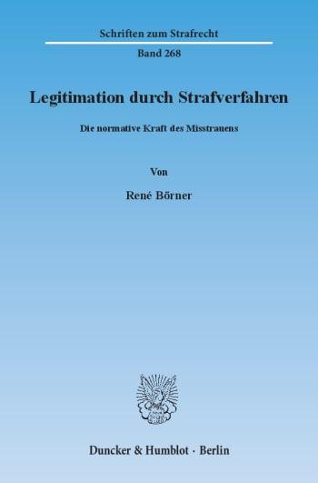 Cover: Legitimation durch Strafverfahren