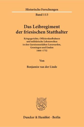 Cover: Das Leibregiment der friesischen Statthalter
