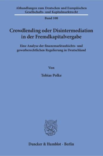 Cover: Crowdlending oder Disintermediation in der Fremdkapitalvergabe