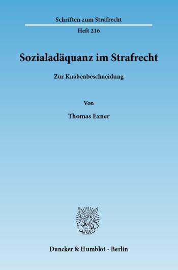 Cover: Sozialadäquanz im Strafrecht