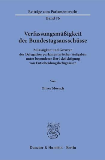 Cover: Verfassungsmäßigkeit der Bundestagsausschüsse