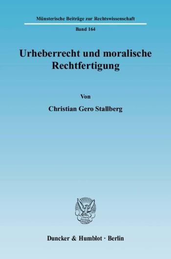 Cover: Urheberrecht und moralische Rechtfertigung