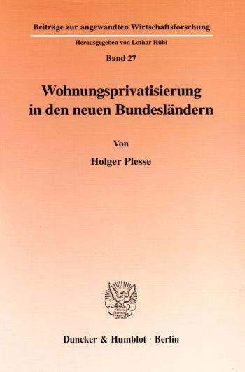 Cover: Wohnungsprivatisierung in den neuen Bundesländern
