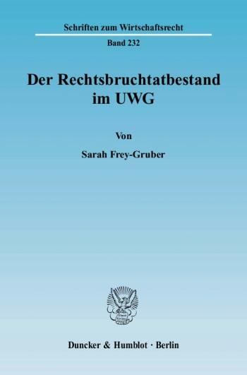 Cover: Der Rechtsbruchtatbestand im UWG