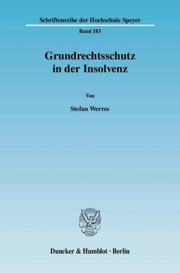 Cover: Grundrechtsschutz in der Insolvenz