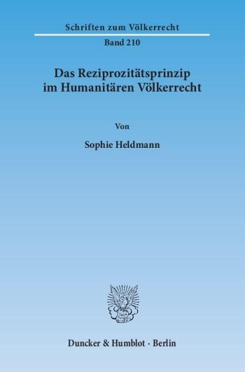 Cover: Das Reziprozitätsprinzip im Humanitären Völkerrecht