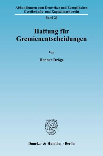 Cover: Haftung für Gremienentscheidungen