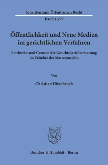 Cover: Öffentlichkeit und Neue Medien im gerichtlichen Verfahren