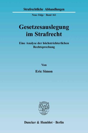 Cover: Gesetzesauslegung im Strafrecht
