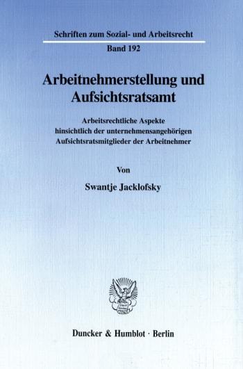 Cover: Arbeitnehmerstellung und Aufsichtsratsamt