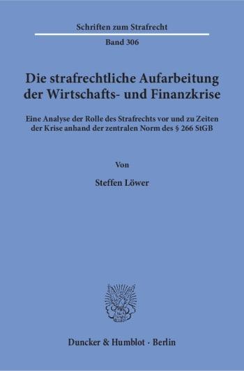 Cover: Die strafrechtliche Aufarbeitung der Wirtschafts- und Finanzkrise