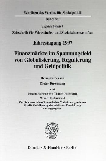 Cover: Finanzmärkte im Spannungsfeld von Globalisierung, Regulierung und Geldpolitik. Johann-Heinrich-von-Thünen-Vorlesung: