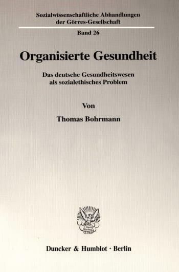 Cover: Organisierte Gesundheit