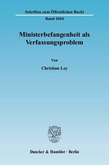 Cover: Ministerbefangenheit als Verfassungsproblem