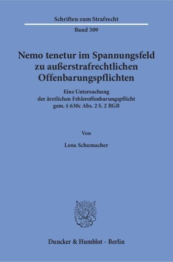 Cover: Nemo tenetur im Spannungsfeld zu außerstrafrechtlichen Offenbarungspflichten