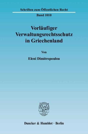 Cover: Vorläufiger Verwaltungsrechtsschutz in Griechenland