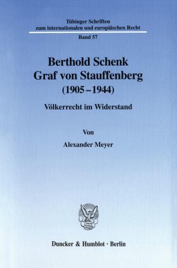 Cover: Berthold Schenk Graf von Stauffenberg (1905–1944)