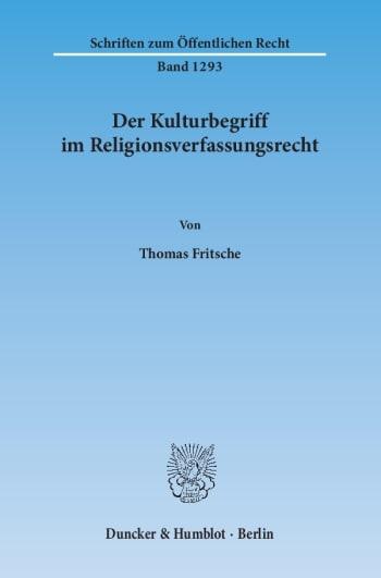 Cover: Der Kulturbegriff im Religionsverfassungsrecht