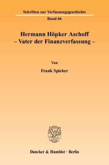 Cover: Hermann Höpker Aschoff – Vater der Finanzverfassung