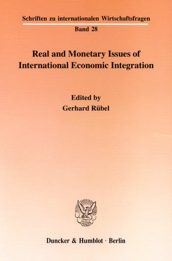Cover: Real and Monetary Issues of International Economic Integration