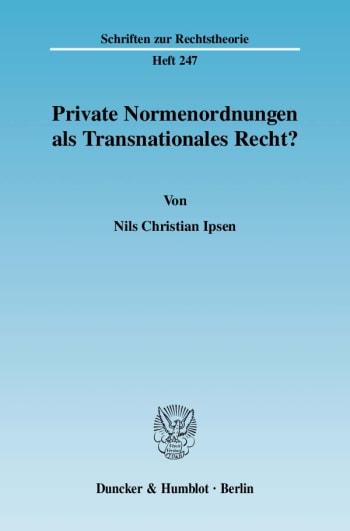 Cover: Private Normenordnungen als Transnationales Recht?