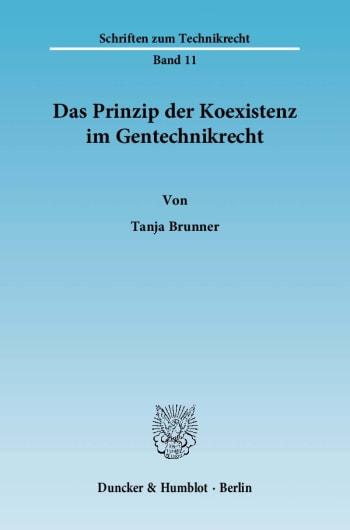 Cover: Das Prinzip der Koexistenz im Gentechnikrecht
