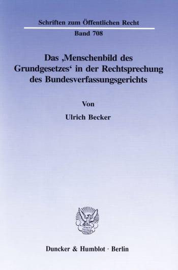 Cover: Das 'Menschenbild des Grundgesetzes' in der Rechtsprechung des Bundesverfassungsgerichts