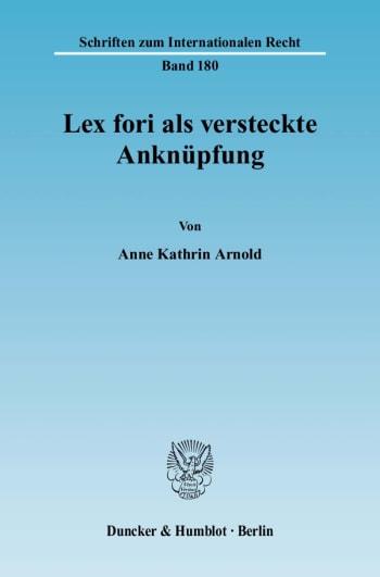 Cover: Lex fori als versteckte Anknüpfung