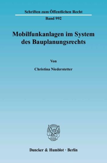 Cover: Mobilfunkanlagen im System des Bauplanungsrechts