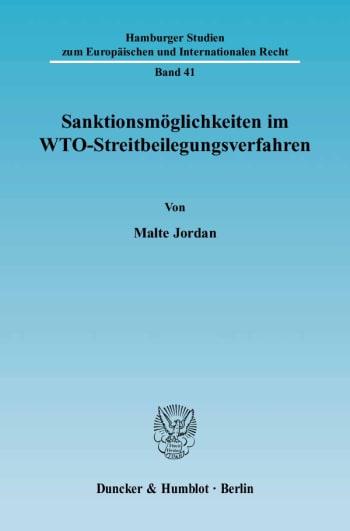 Cover: Sanktionsmöglichkeiten im WTO-Streitbeilegungsverfahren