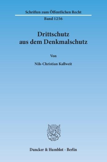 Cover: Drittschutz aus dem Denkmalschutz