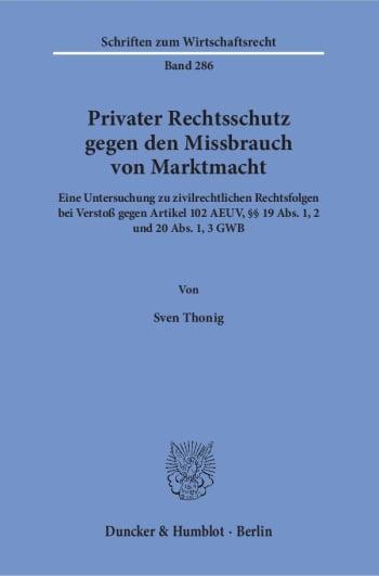 Cover: Privater Rechtsschutz gegen den Missbrauch von Marktmacht