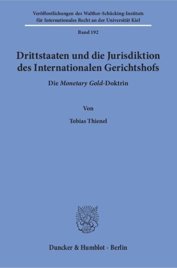 Cover: Drittstaaten und die Jurisdiktion des Internationalen Gerichtshofs