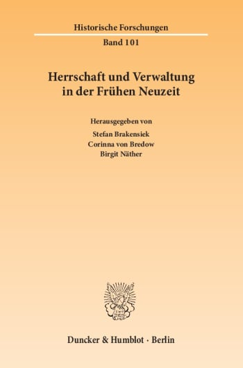 Cover: Herrschaft und Verwaltung in der Frühen Neuzeit
