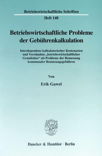 Cover: Betriebswirtschaftliche Probleme der Gebührenkalkulation