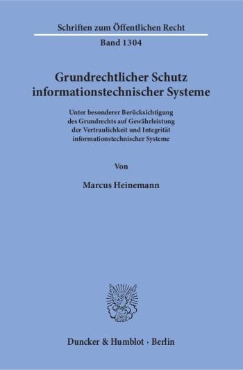Cover: Grundrechtlicher Schutz informationstechnischer Systeme