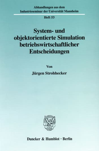 Cover: System- und objektorientierte Simulation betriebswirtschaftlicher Entscheidungen