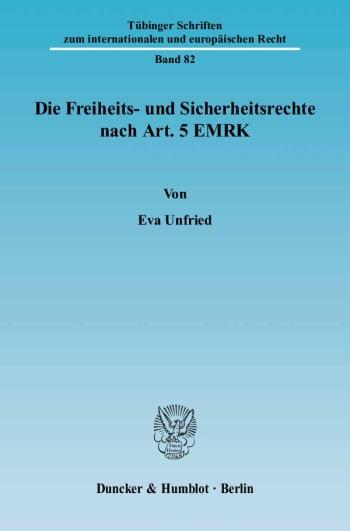 Cover: Die Freiheits- und Sicherheitsrechte nach Art. 5 EMRK