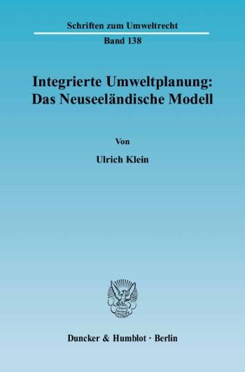 Cover: Integrierte Umweltplanung: Das Neuseeländische Modell