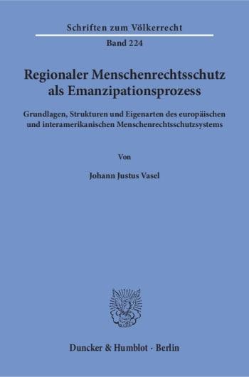 Cover: Regionaler Menschenrechtsschutz als Emanzipationsprozess