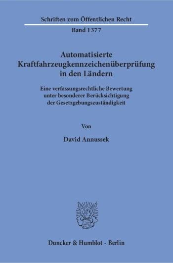 Cover: Automatisierte Kraftfahrzeugkennzeichenüberprüfung in den Ländern