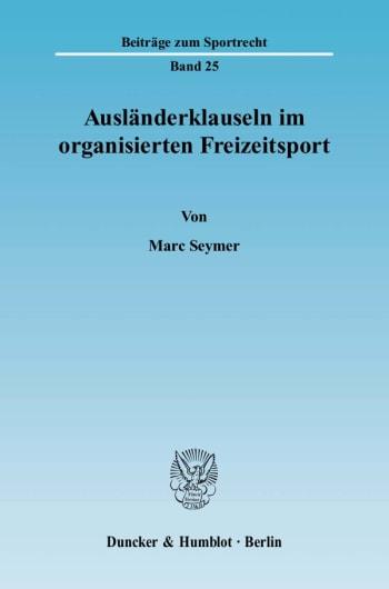 Cover: Ausländerklauseln im organisierten Freizeitsport